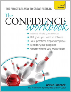 The Confidence Workbook by Adrian Tannock