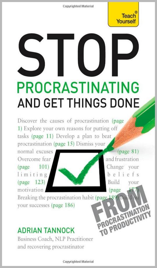 Stop Procrastinating by Adrian Tannock.